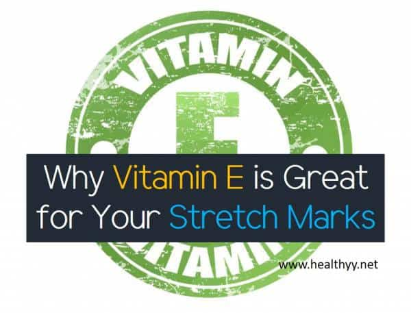 Why Vitamin E is Great for Your Stretch Marks