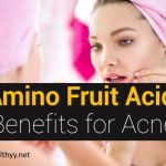 Amino Fruit Acid Benefits for Acne